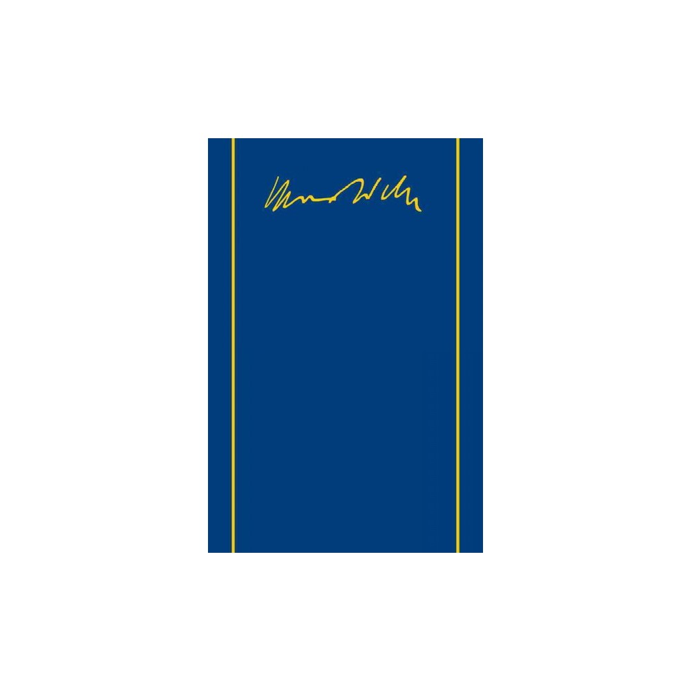 Max Weber - Gesamtausgabe : Briefe 1887-1894 - (Hardcover)