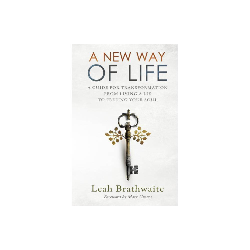 A New Way Of Life By Leah Brathwaite Paperback