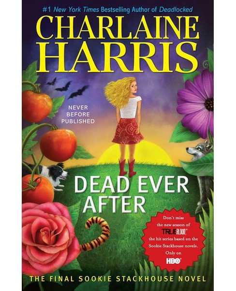Dead Ever After (Sookie Stackhouse / Southern Vampire Series #13) by Charlaine Harris (Hardcover) - image 1 of 1