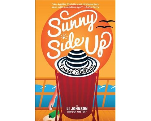 Sunny Side Up -  (Li Johnson Murder Mystery) by Daniel Stallings (Paperback) - image 1 of 1