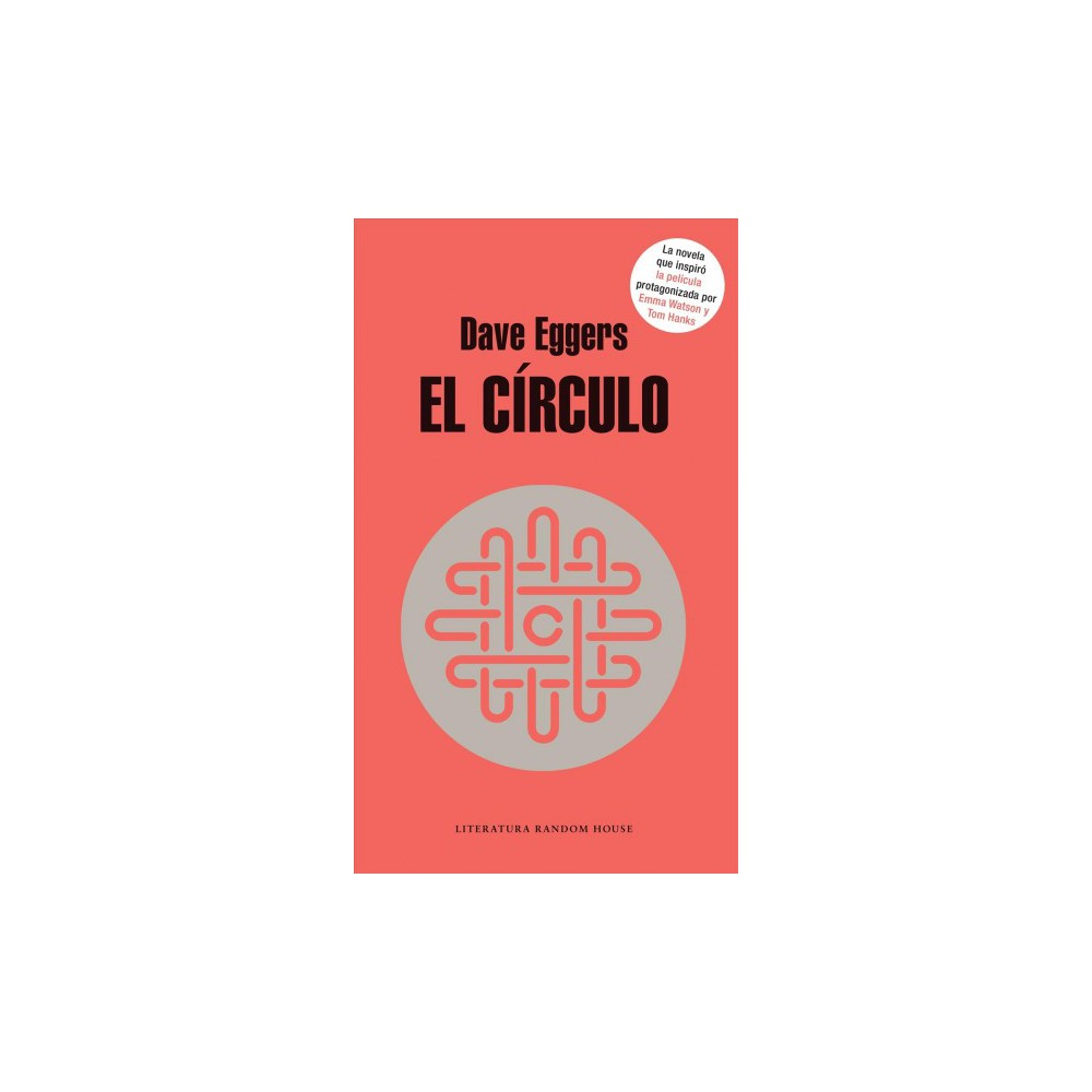 El Circulo / The Circle - by Dave Eggers (Paperback)