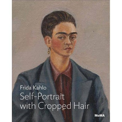 Frida Kahlo: Self-Portrait with Cropped Hair - (Paperback)