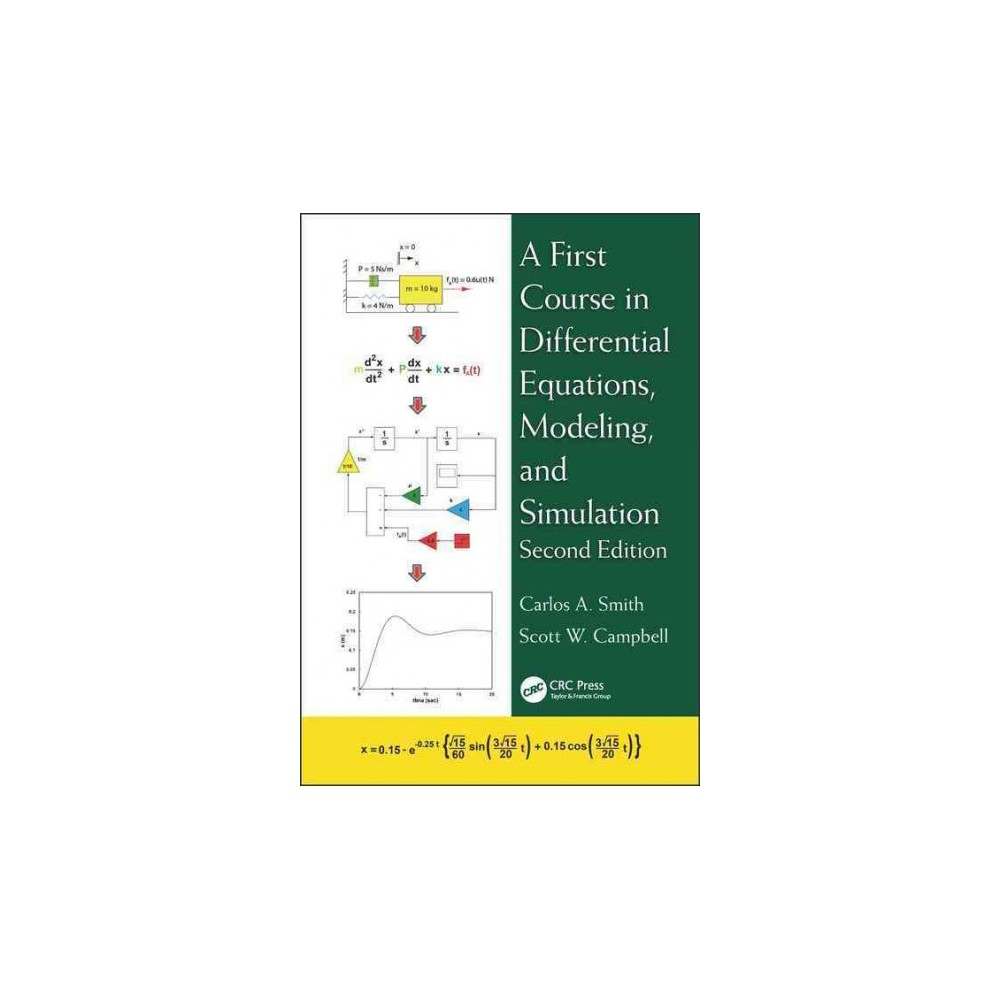 First Course in Differential Equations, Modeling, and Simulation (Revised) (Hardcover) (Carlos A. Smith