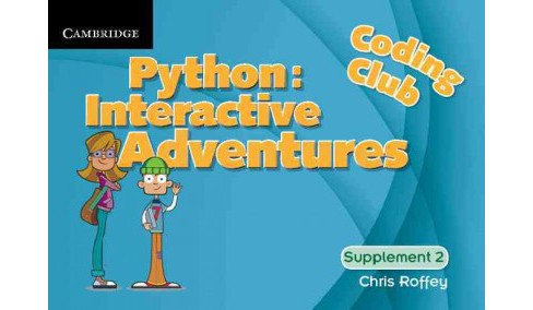 Coding Club Python Interactive Adventures, Level 2 (Paperback) (Chris Roffey) - image 1 of 1