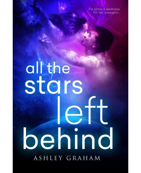 All the Stars Left Behind (Paperback) (Ashley Graham) - image 1 of 1