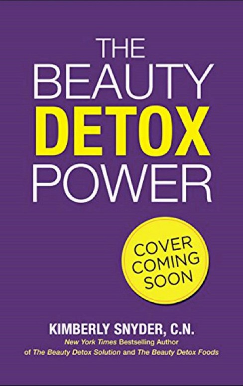 Beauty Detox Power : Nourish Your Mind and Body for Weight Loss and Discover True Joy (Paperback) - image 1 of 1