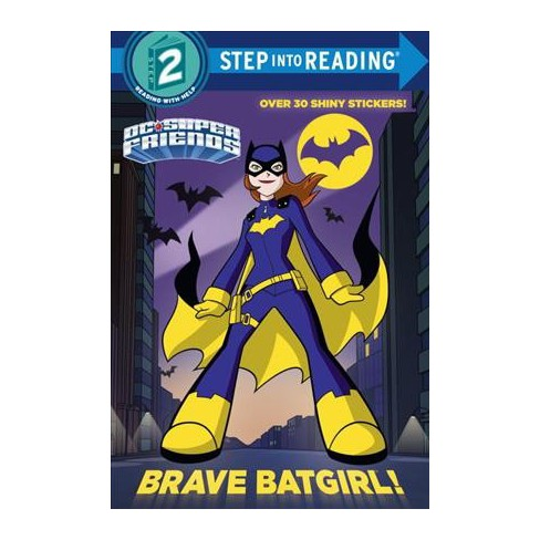 Brave Batgirl! (DC Super Friends) - (DC Super Friends (Step Into Reading)) by  Christy Webster - image 1 of 1