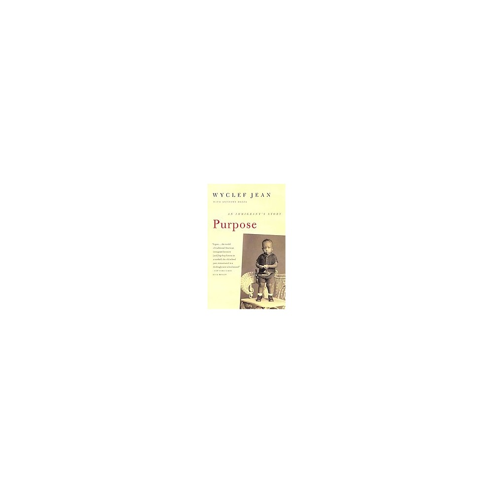 Purpose Paperback By Wyclef Jean