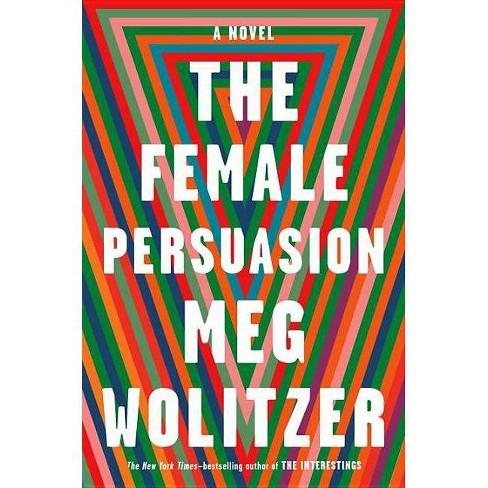 The Female Persuasion (Hardcover) (Meg Wolitzer) - image 1 of 1