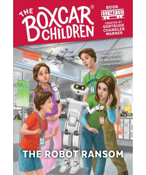Robot Ransom -  (Boxcar Children Mysteries) by Gertrude Chandler Warner (Hardcover) - image 1 of 1