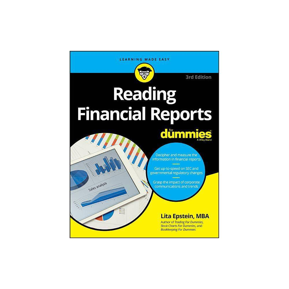 Reading Financial Reports Reading Financial Reports For Dummies 3rd Edition By Lita Epstein Paperback