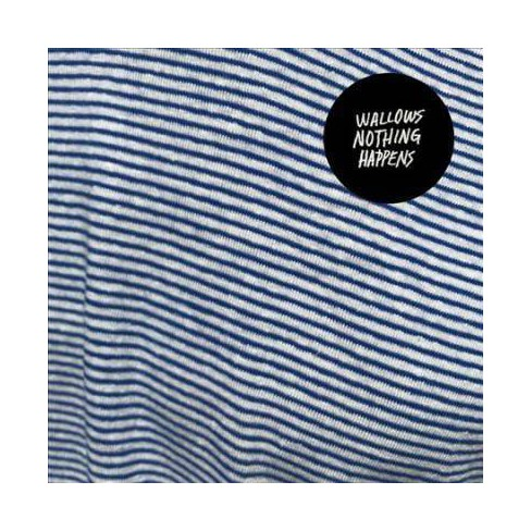 Wallows - Nothing Happens (Vinyl) - image 1 of 1