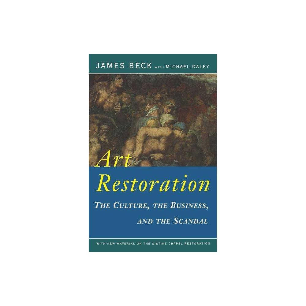 Art Restoration By James Beck Michael Daley Paperback