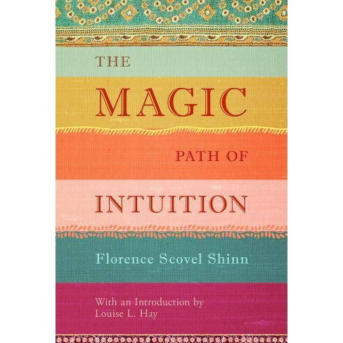 The Magic Path of Intuition - by  Florence Scovel Shinn (Hardcover) - image 1 of 1