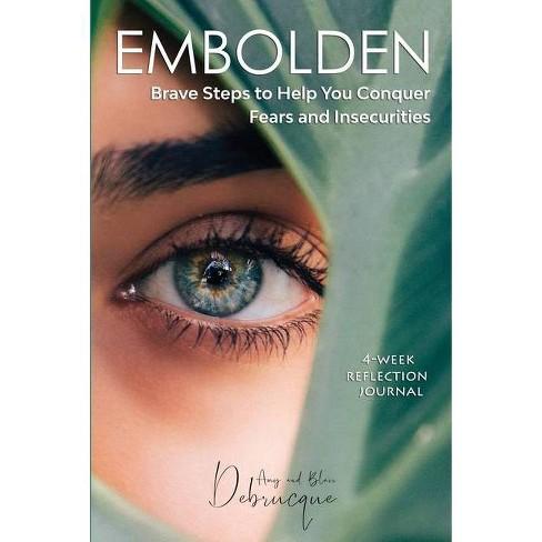 Embolden - by  Amy & Blair Debrucque (Paperback) - image 1 of 1