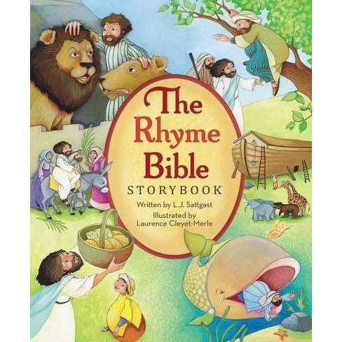 The Rhyme Bible Storybook - by  L J Sattgast (Hardcover) - image 1 of 1