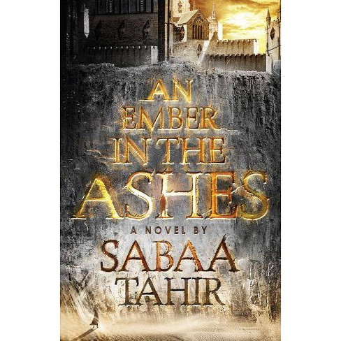 An Ember in the Ashes - by  Sabaa Tahir (Paperback) - image 1 of 1