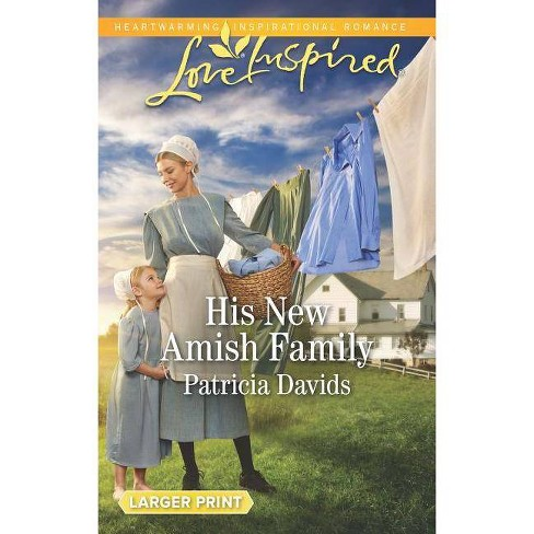 His New Amish Family - (Amish Bachelors) by  Patricia Davids (Paperback) - image 1 of 1
