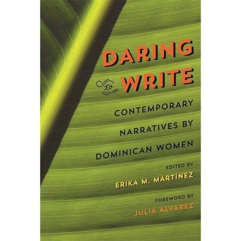 Daring to Write - by  Erika M Mart�nez (Paperback) - image 1 of 1