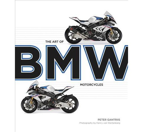 Art of BMW Motorcycles -  by Peter Gantriis (Hardcover) - image 1 of 1