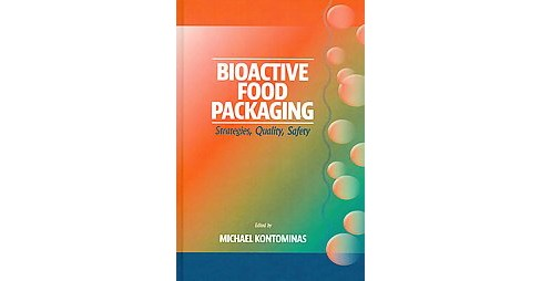 Bioactive Food Packaging (Hardcover) - image 1 of 1