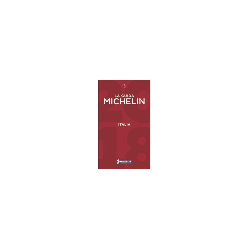 Michelin Red Guide 2018 Italia / Michelin Red Guide 2018 Italy - (Paperback)