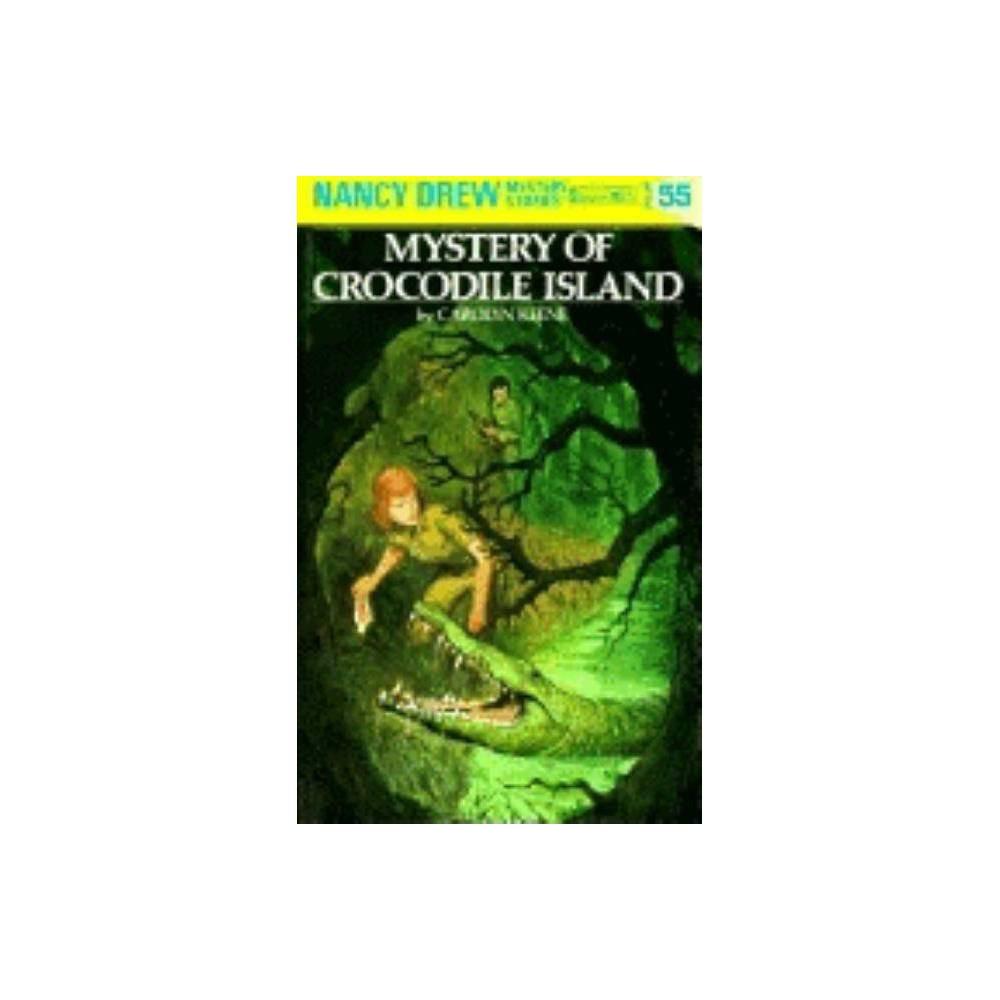 Mystery Of Crocodile Island Nancy Drew Hardcover By Carolyn Keene Hardcover