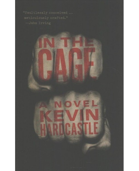 In the Cage -  by Kevin Hardcastle (Paperback) - image 1 of 1