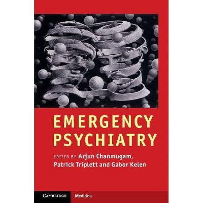 Emergency Psychiatry (Cambridge Medicine (Hardcover))