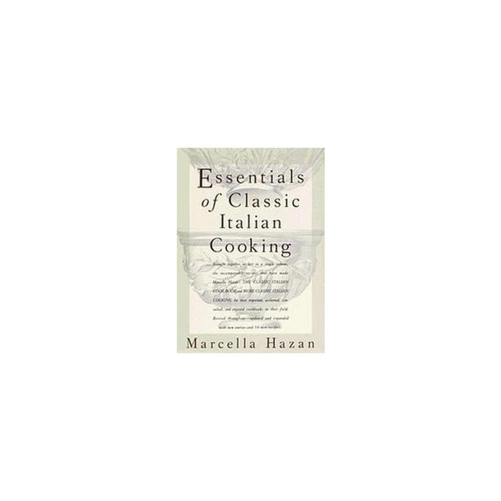 Essentials of Classic Italian Cooking (Hardcover) (Marcella Hazan)