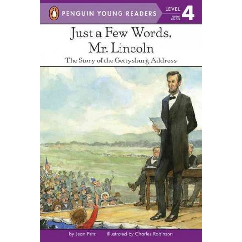 Just a Few Words, Mr. Lincoln - (Penguin Young Readers, Level 4) by  Jean Fritz (Paperback) - image 1 of 1