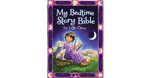 My Bedtime Story Bible for Little Ones (Hardcover) (Jean E. Syswerda) - image 1 of 1