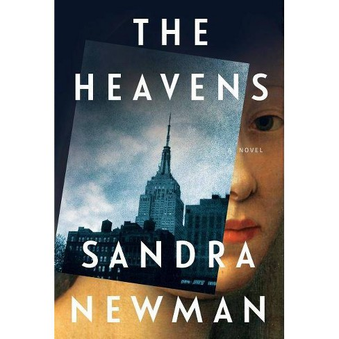 The Heavens - by  Sandra Newman (Hardcover) - image 1 of 1