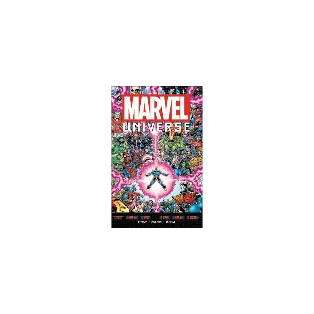 Marvel Universe : The End - (Marvel Universe) by Jim Starlin (Paperback)
