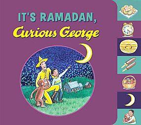 It's Ramadan, Curious George - by H A Rey & Hena Khan (Board Book)