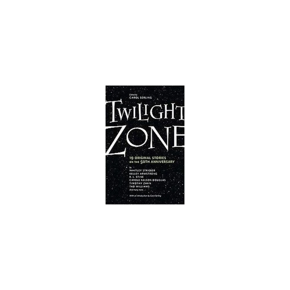 Twilight Zone : 19 Original Stories on the 50th Anniversary (Paperback)