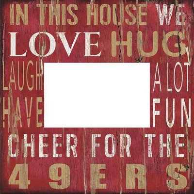 NFL San Francisco 49ers 10 x10  In This House Frame