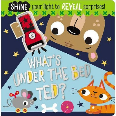 What's Under the Bed, Ted? - by  Make Believe Ideas Ltd (Board Book)