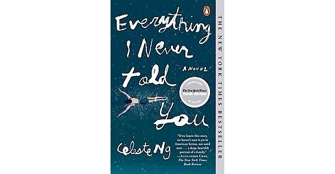 Everything I Never Told You (Reprint) (Paperback) by Celeste Ng - image 1 of 1