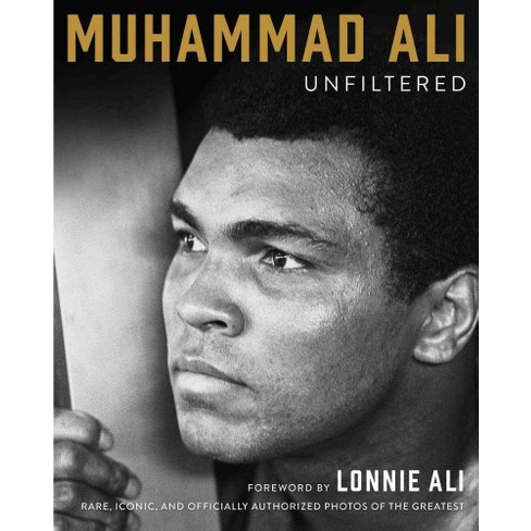 bf54514de7ce Muhammad Ali Unfiltered   Rare