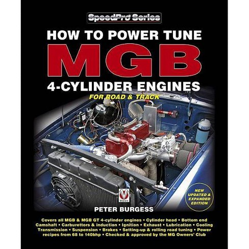 How to Power Tune MGB 4-Cylinder Engines - (Speedpro) by  Peter Burgess (Paperback) - image 1 of 1