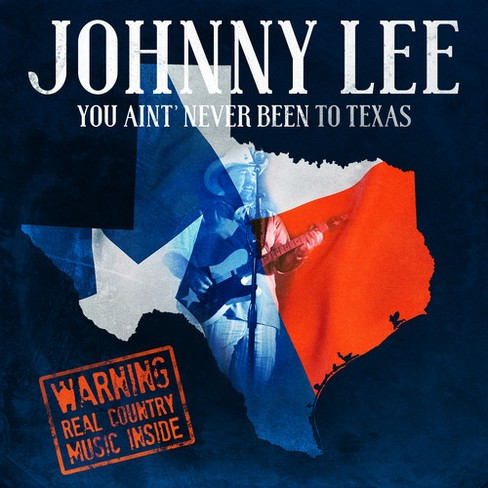 Johnny lee - You ain't never been to texas (CD) - image 1 of 1