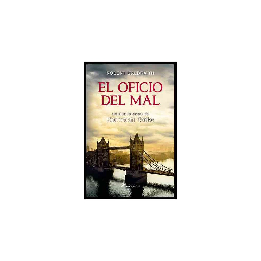 El oficio del mal/ Career of Evil (Paperback) (Robert Galbraith)