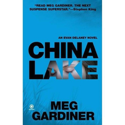 China Lake - (Evan Delaney Mysteries) by  Meg Gardiner (Paperback) - image 1 of 1