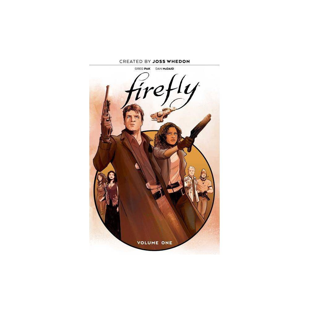Firefly The Unification War Vol 1 By Greg Pak Hardcover