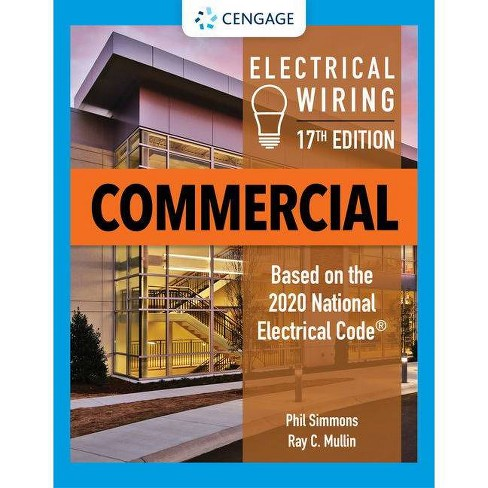 Electrical Wiring Commercial - 17 Edition by  Phil Simmons & Ray C Mullin (Paperback) - image 1 of 1