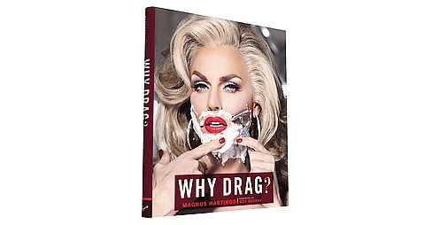 Why Drag? (Hardcover) - image 1 of 1