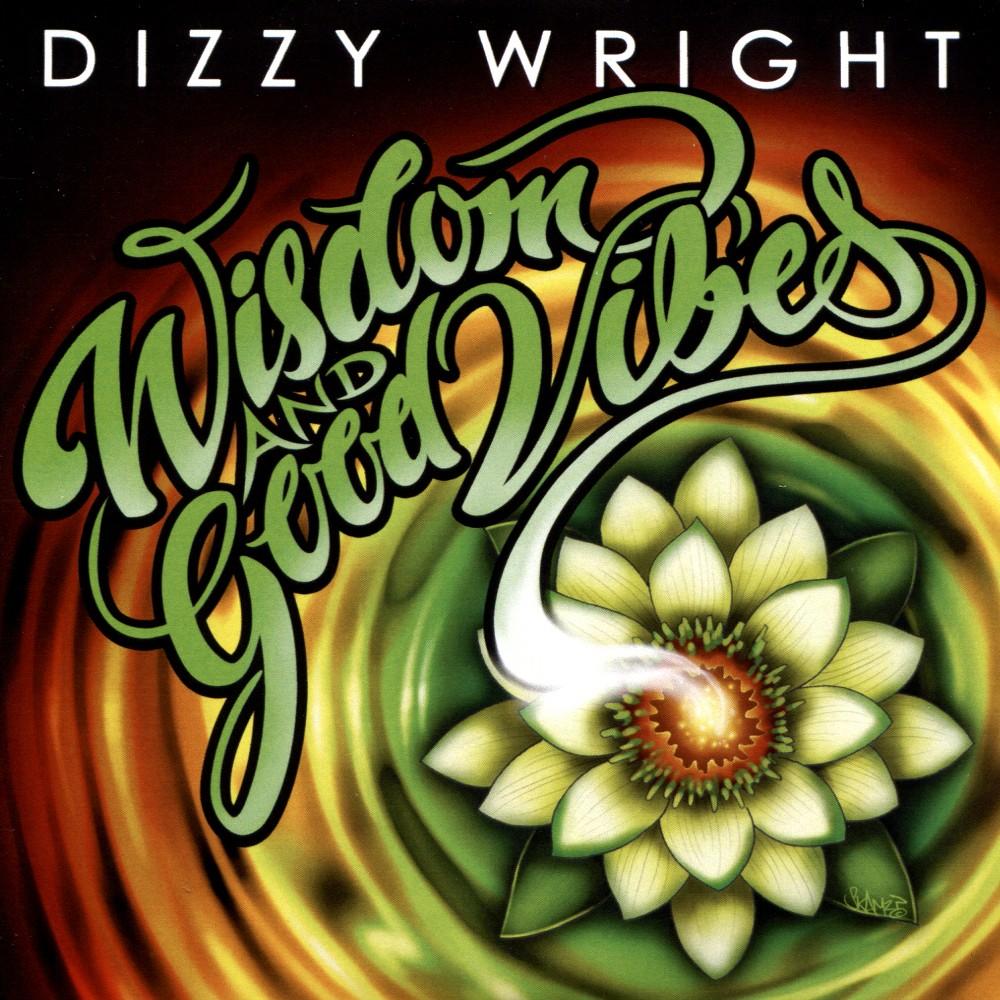 Dizzy Wright - Wisdom & Good Vibes (CD)