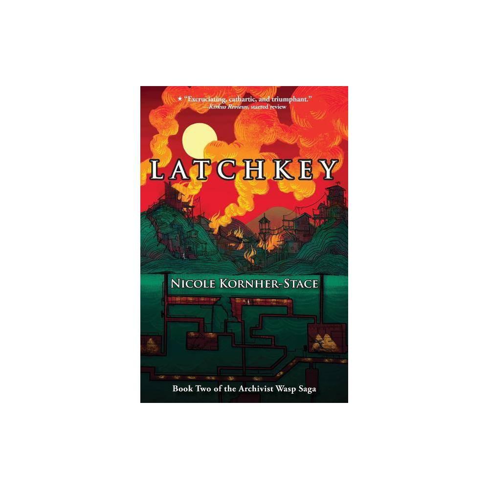 Latchkey Archivist Wasp By Nicole Kornher Stace Paperback