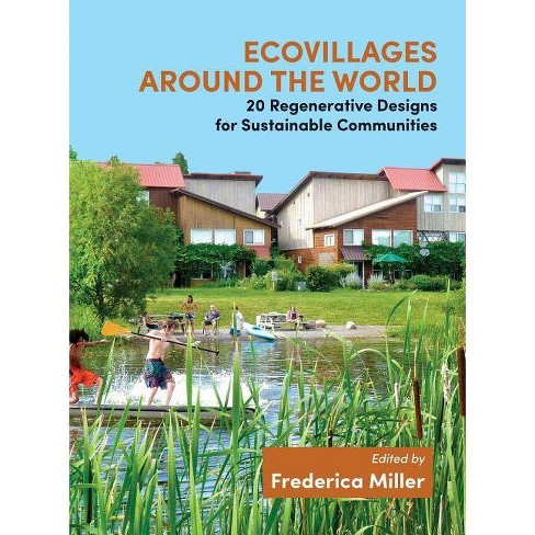 Ecovillages Around the World - (Paperback) - image 1 of 1